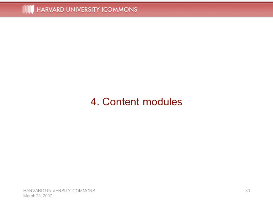 HARVARD UNIVERSITY iCOMMONS March 28, Content modules