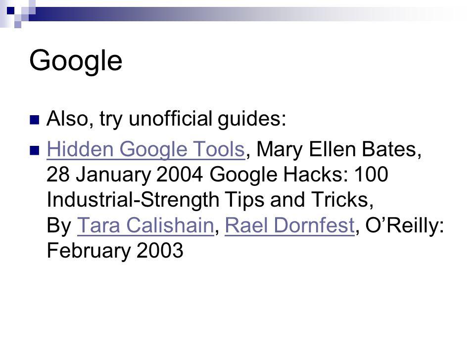 Techniques General Tips Google Yahoo! Search Teoma Gigablast Dogpile