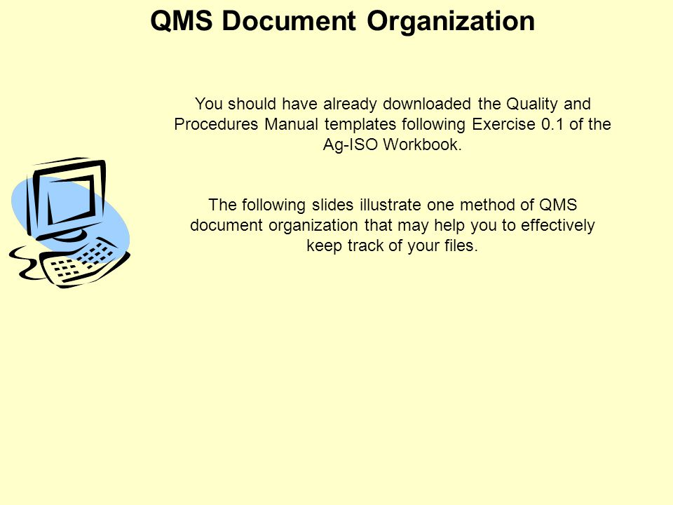 QMS Documentation Click the mouse to advance slides and animations ...