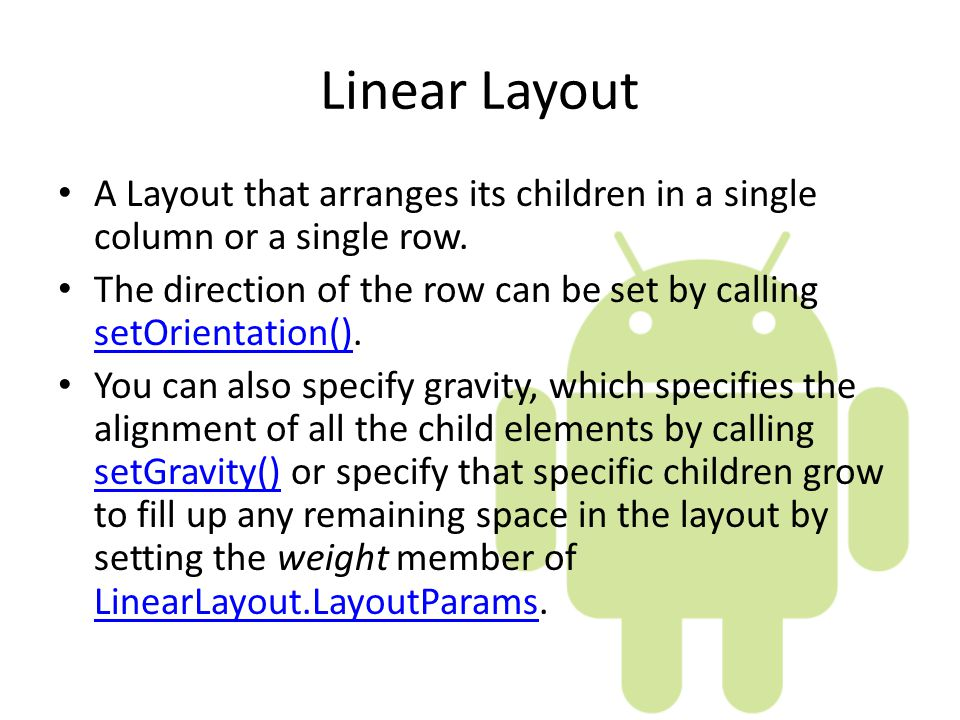 More on User Interface Android Applications  Layouts Linear Layout