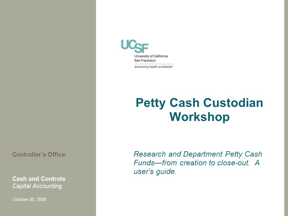 Petty Cash Custodian Workshop Research And Department Petty Cash
