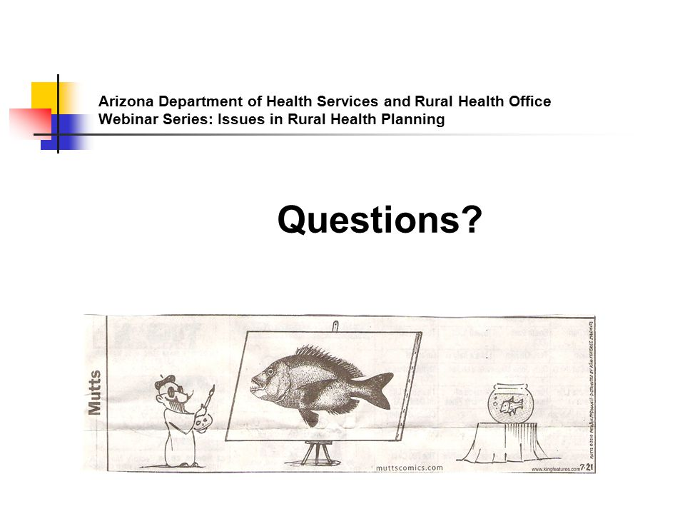 Arizona Department of Health Services and Rural Health Office Webinar Series: Issues in Rural Health Planning Questions