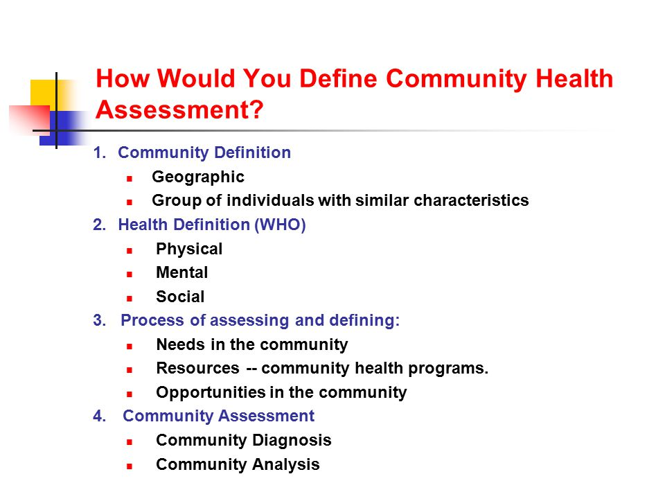 How Would You Define Community Health Assessment.