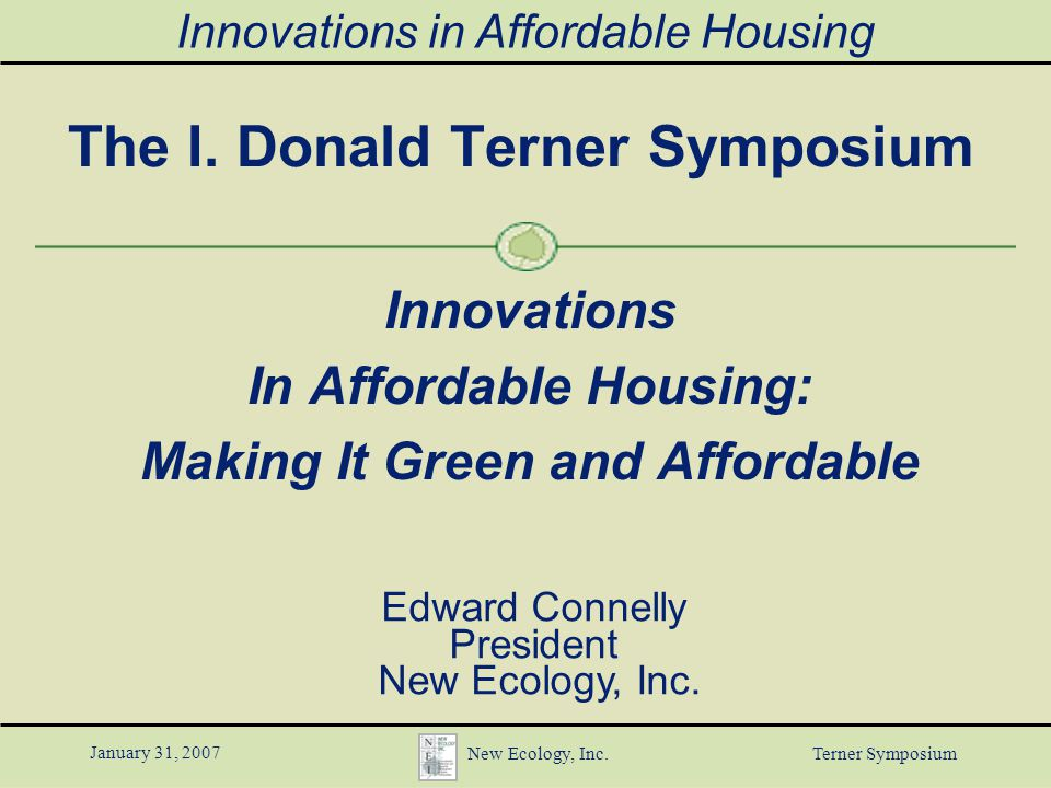 Innovations in affordable housing january 31 2007 new ecology inc 1 innovations ccuart Choice Image