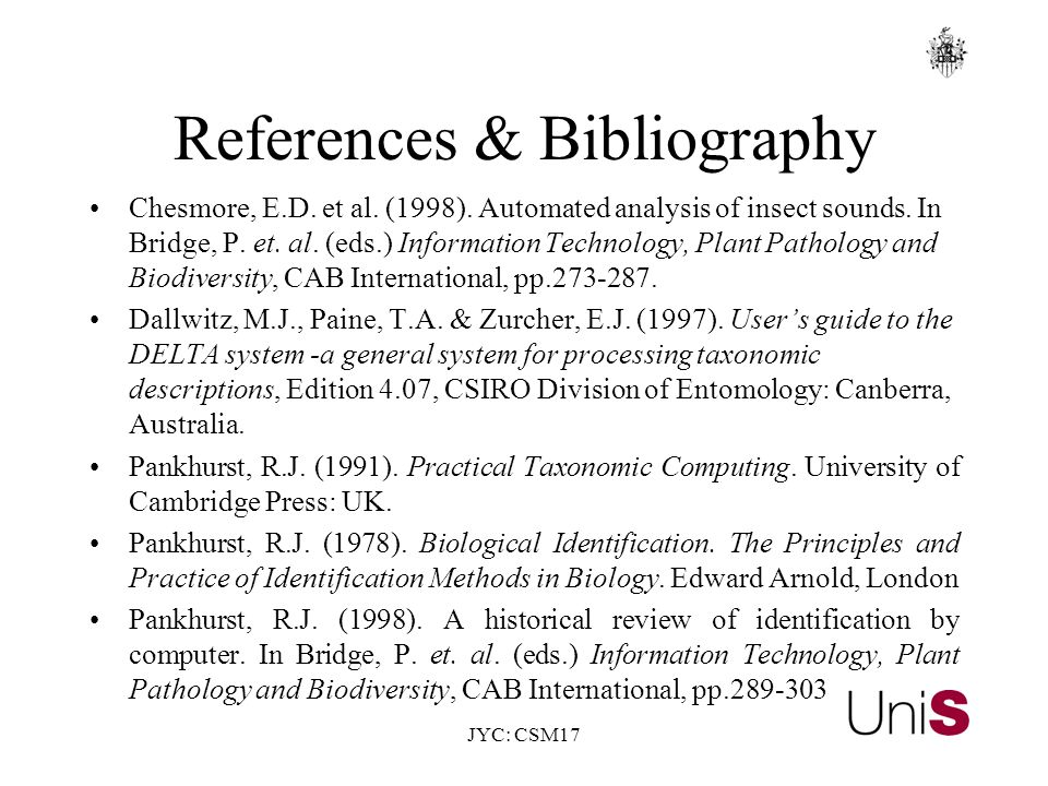 JYC: CSM17 References & Bibliography Chesmore, E.D.