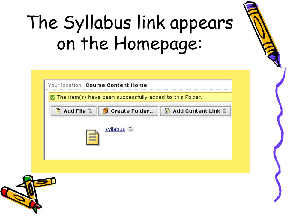 The Syllabus link appears on the Homepage: