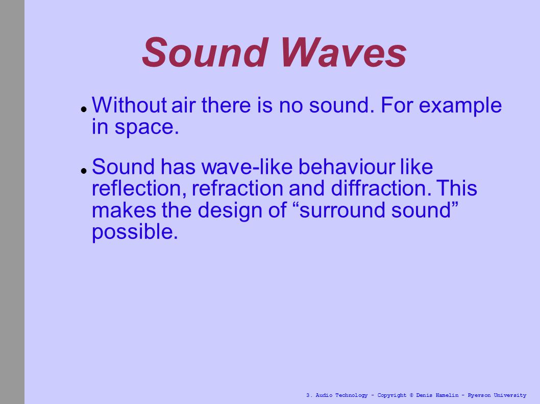 3 Audio Technology Copyright Denis Hamelin Ryerson University Hypersonic Sound 4