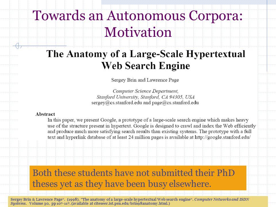 Towards an Autonomous Corpora: Khurshid Ahmad Professor of ...