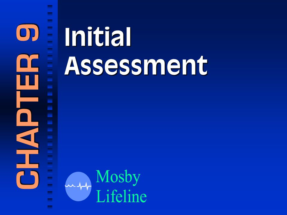 InitialAssessment CHAPTER 9