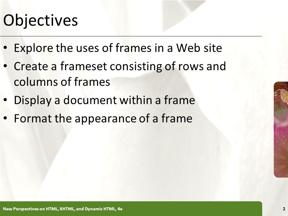 Tutorial 8 Designing a Web Site with Frames. XP Objectives Explore ...