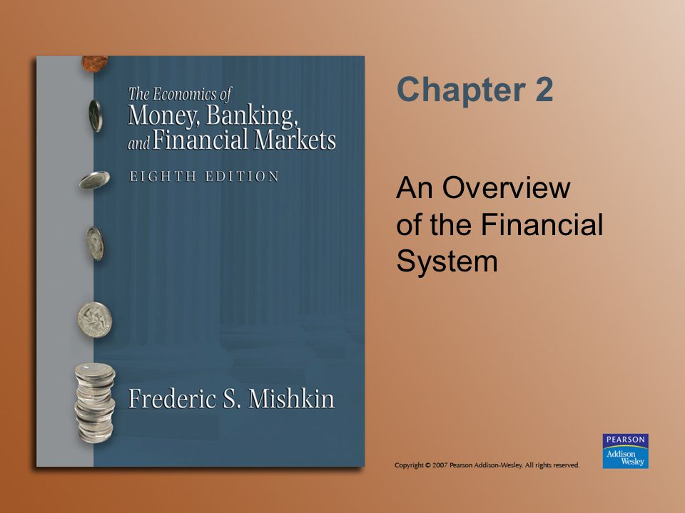 Chapter 2 An Overview of the Financial System