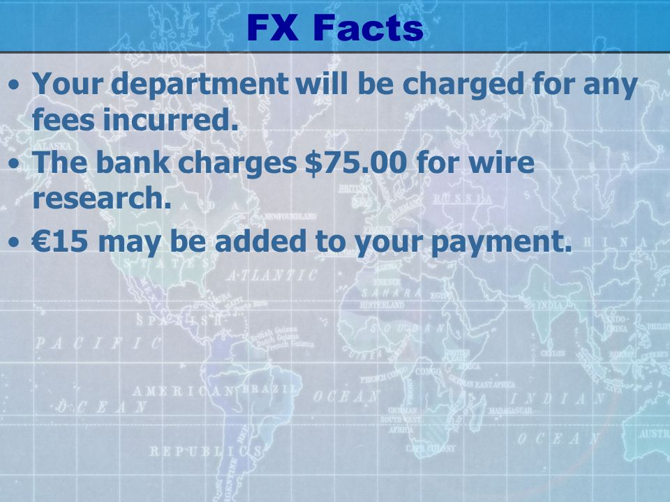 Wire Transfers and Foreign Exchange 101. Fast Track. - ppt download