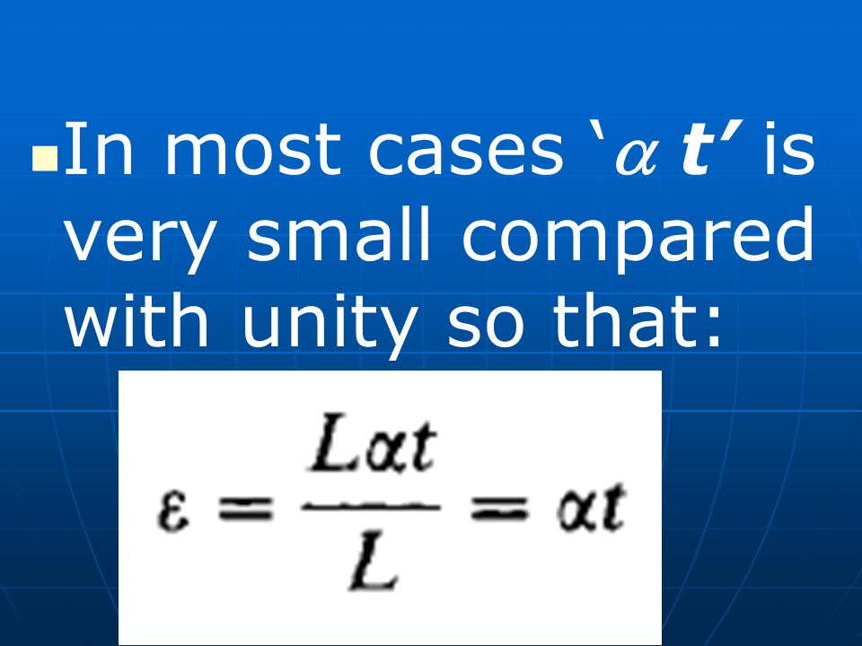 In most cases ' t' is very small compared with unity so that: