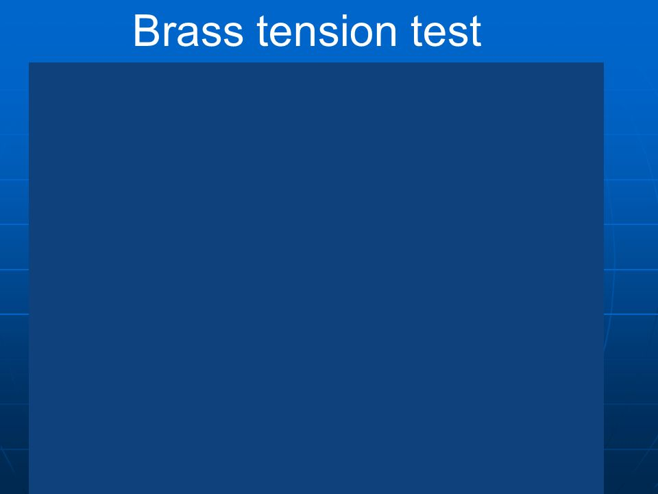 Brass tension test