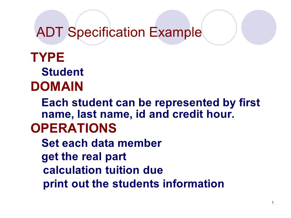 1 adt specification example type student domain each student can be