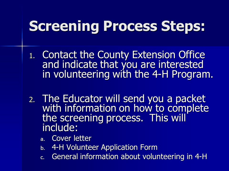 23 Screening Process Steps: 1. Contact The County Extension Office ...