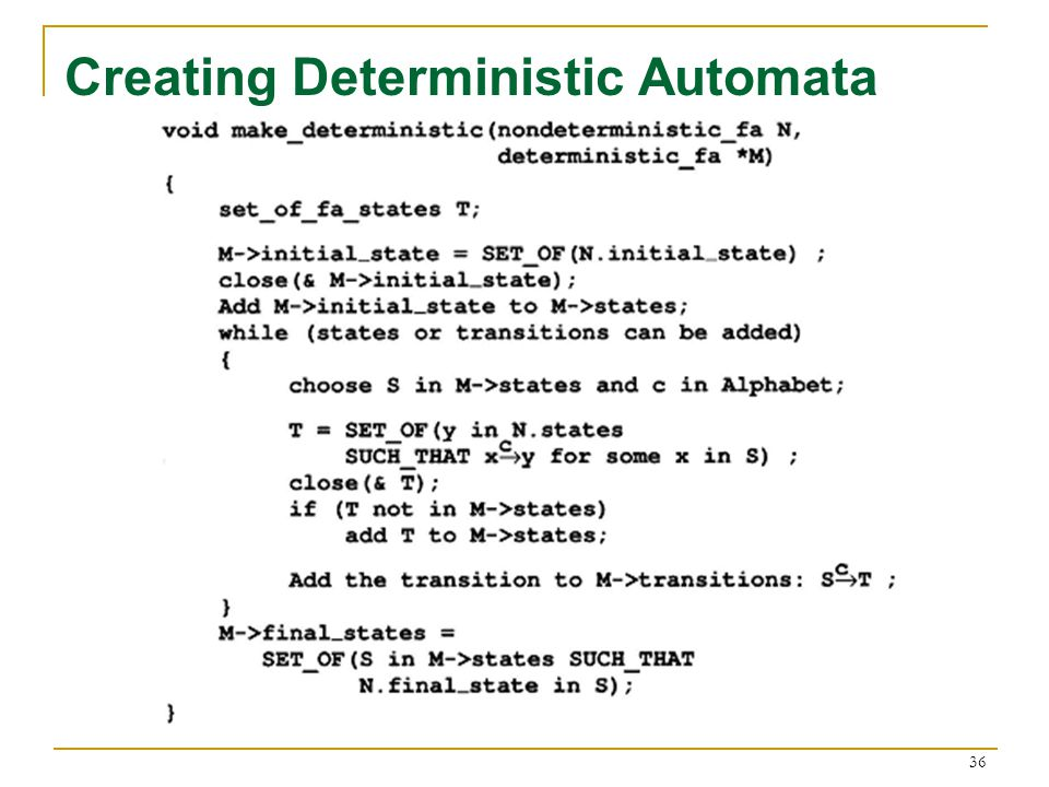 36 Creating Deterministic Automata