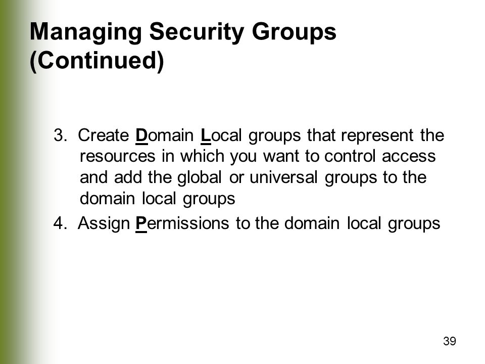 39 Managing Security Groups (Continued) 3.
