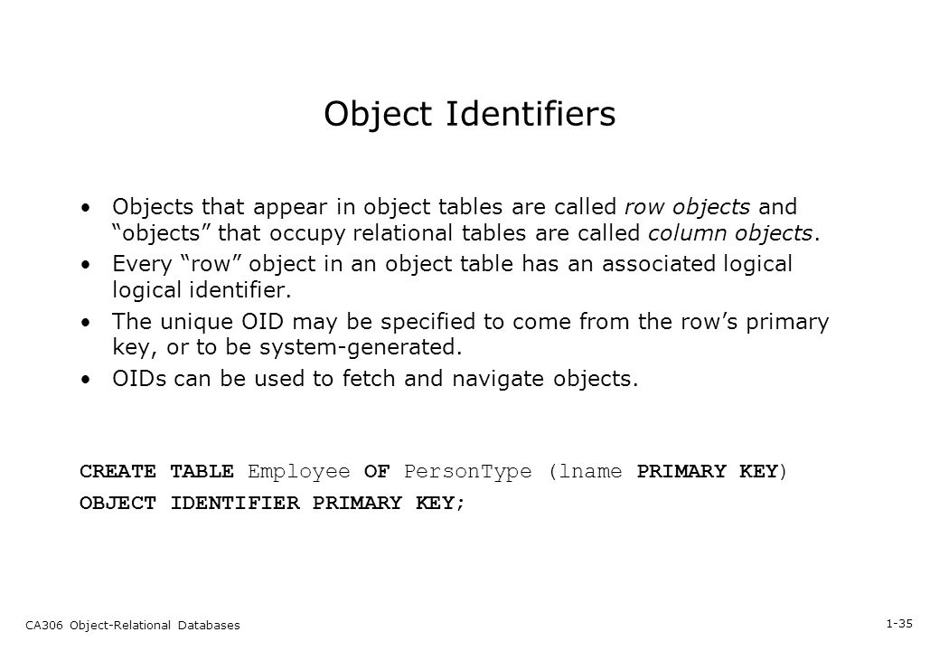 Section 1 Object Relational Databases 1 2 Ca306 Object Relational