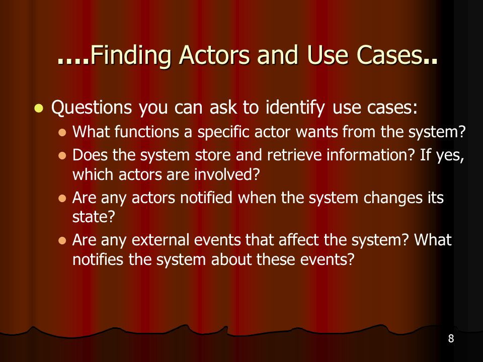 8 ….Finding Actors and Use Cases..