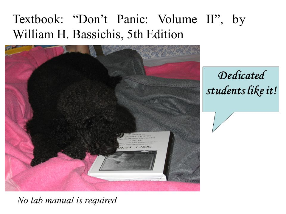 Textbook: Don't Panic: Volume II , by William H.