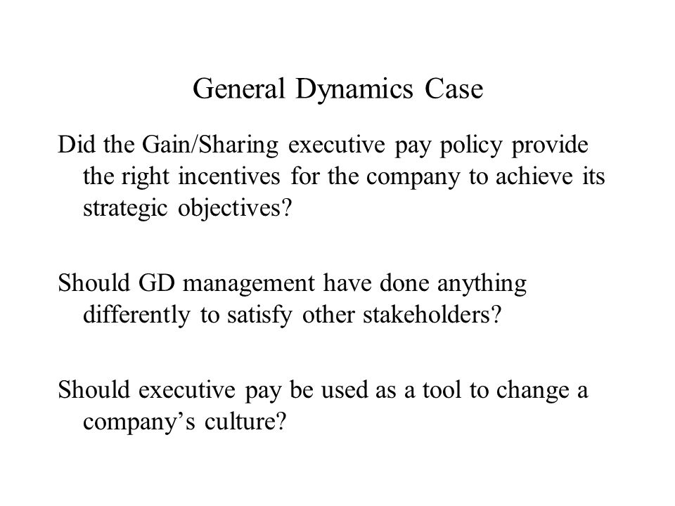 General Dynamics: Compensation Strategy (A) and (B) Case US