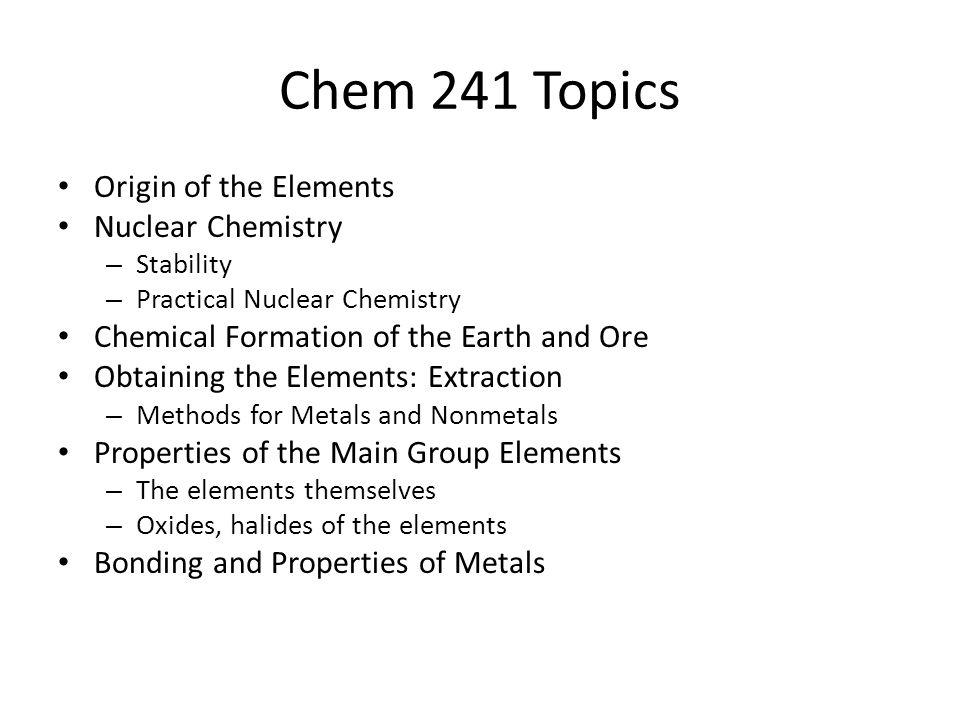 Descriptive Inorganic Chemistry Chem M, W, F Bill Vining 232