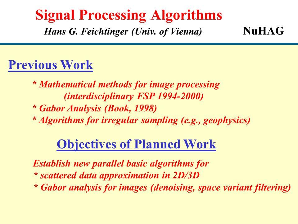 Signal Processing Algorithms Hans G  Feichtinger (Univ  of Vienna