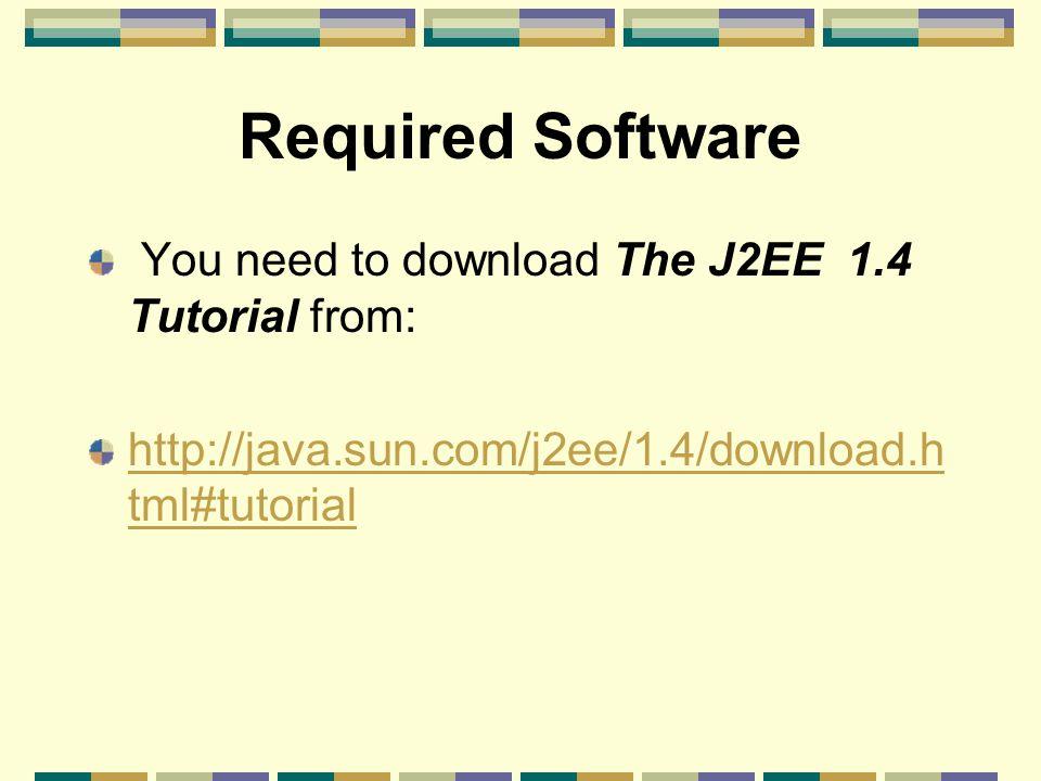The J2EE 1.4 Tutorial