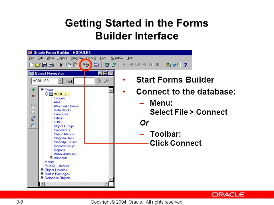 3 Copyright © 2004, Oracle  All rights reserved  Working in