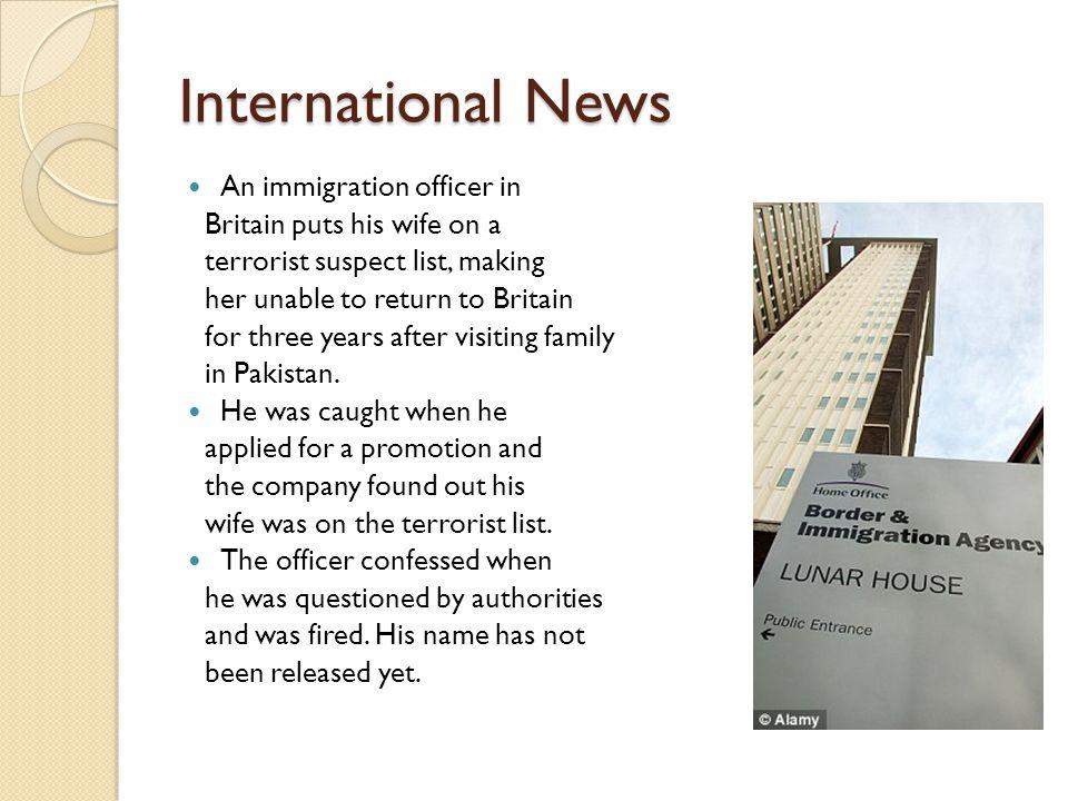 Current Events By: Brandon Choi  International News An