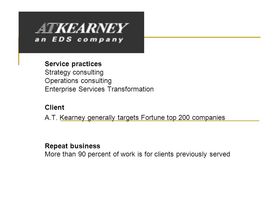 Service practices Strategy consulting Operations consulting Enterprise Services Transformation Client A.T.