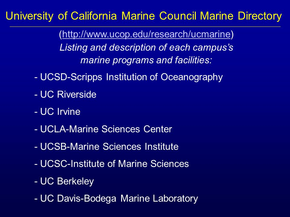 CALIFORNIA AND THE OCEAN THE UNIVERSITY OF CALIFORNIA MARINE