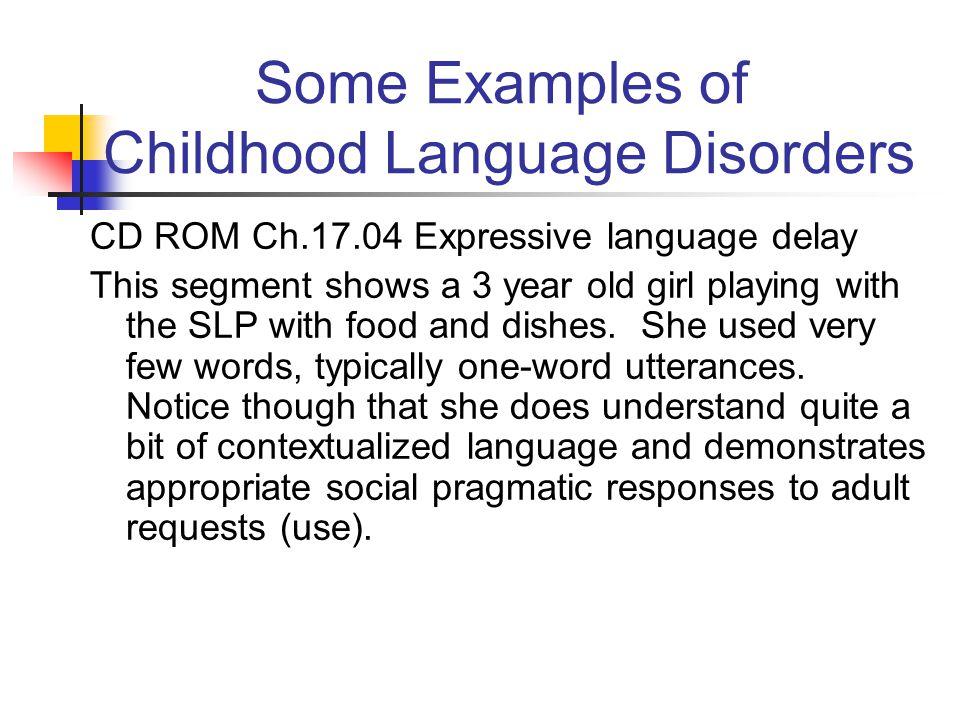 Language Delay Versus Language Disorder >> Csd 2230 Human Communication Disorders Topic 6 Language Disorders