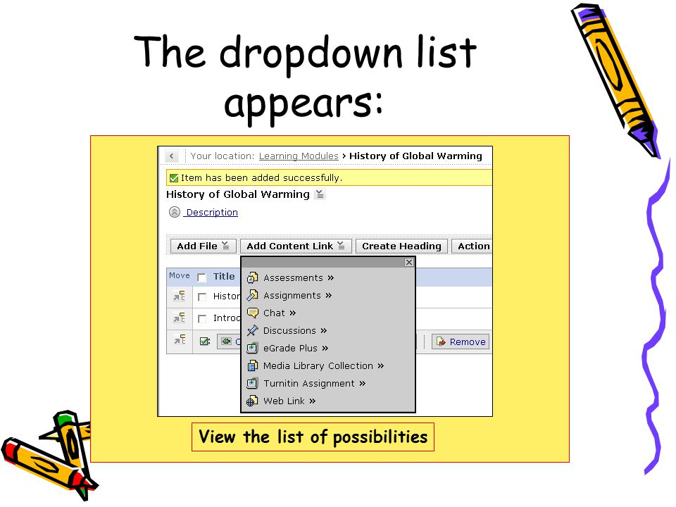 The dropdown list appears: View the list of possibilities