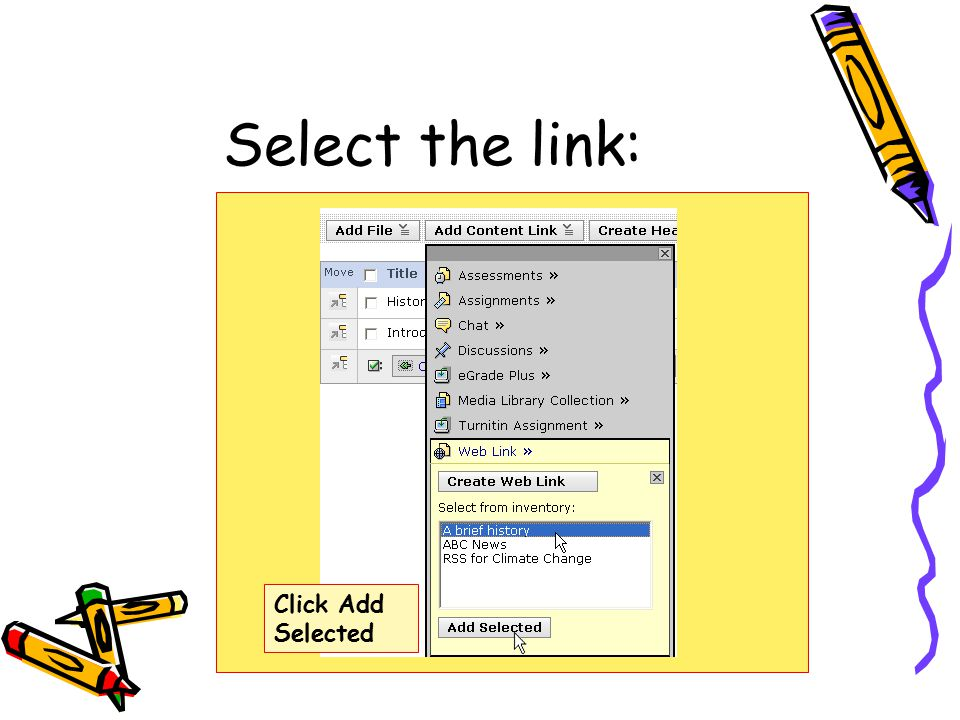 Select the link: Click Add Selected