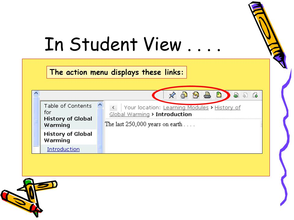 In Student View.... The action menu displays these links: