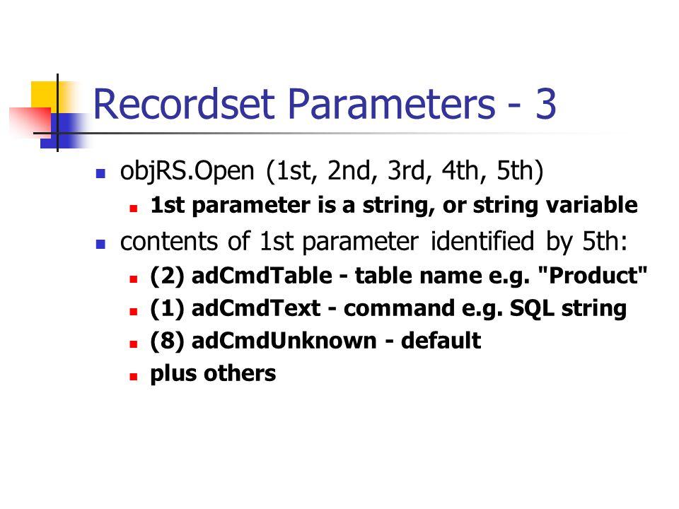 recordset open parameters