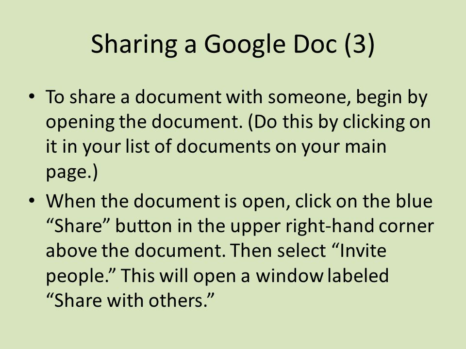 Sharing a Google Doc (3) To share a document with someone, begin by opening the document.