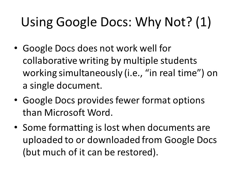 Using Google Docs: Why Not.