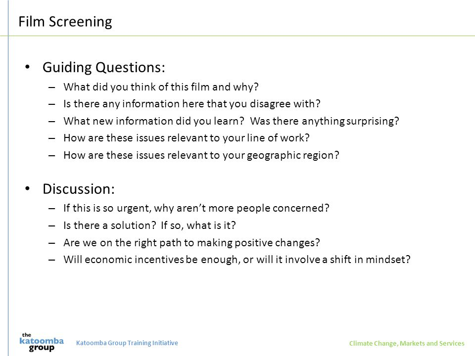 Film Screening Guiding Questions: – What did you think of this film and why.