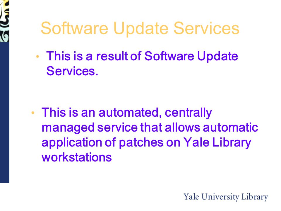 Software Update Services This is a result of Software Update Services.