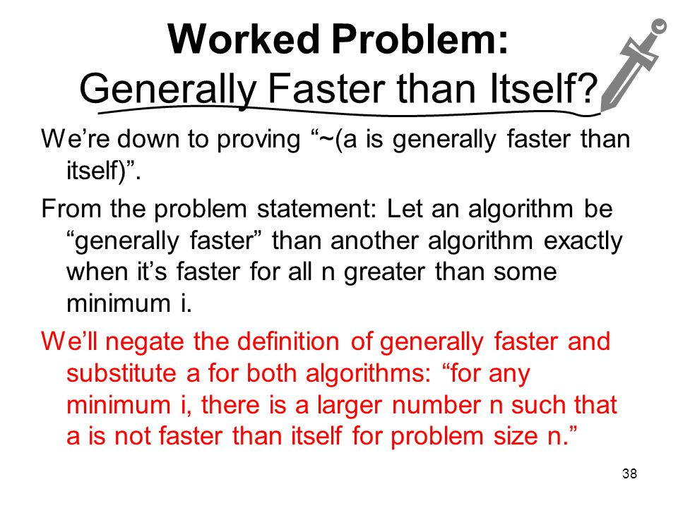Worked Problem: Generally Faster than Itself.
