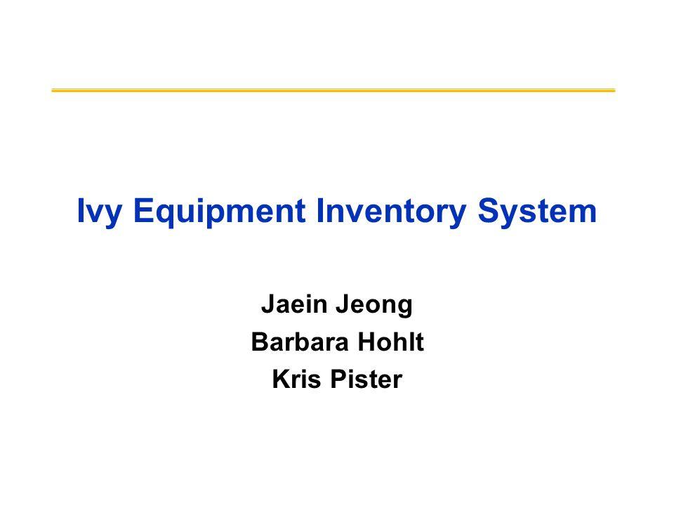ivy equipment inventory system jaein jeong barbara hohlt kris pister
