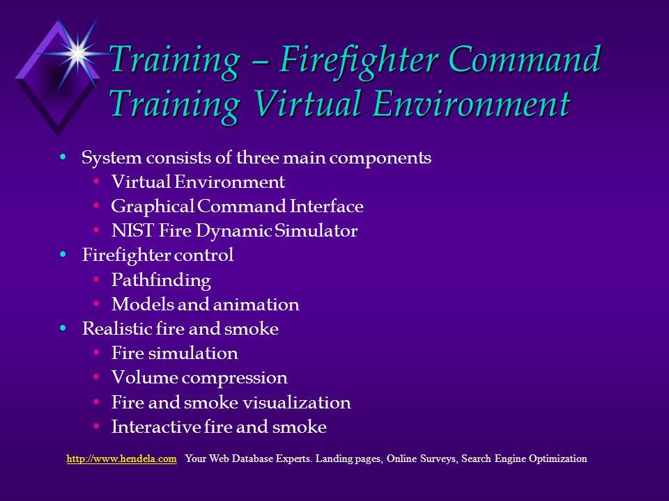 Emergency Training Simulation Design Art Hendela President