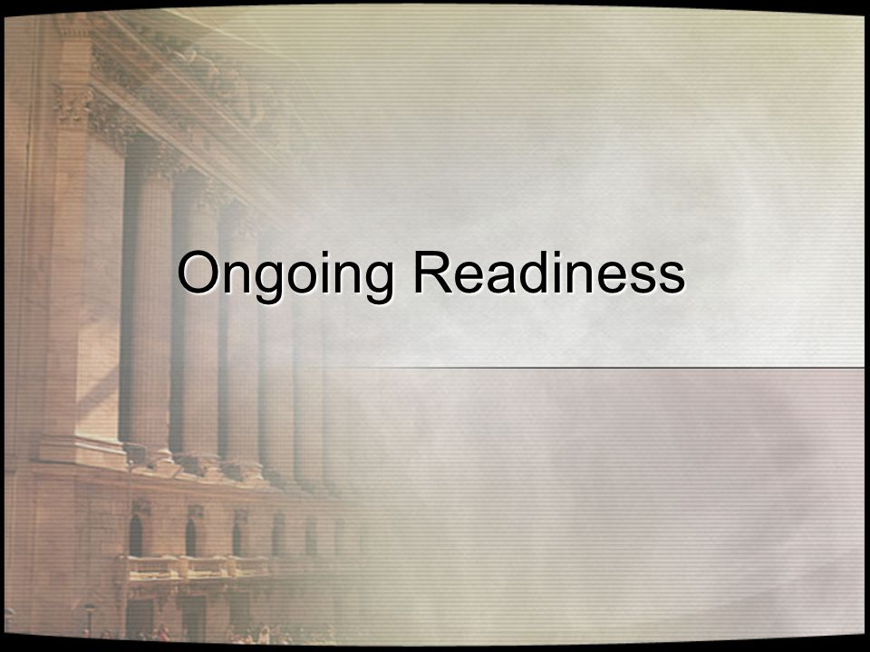 Ongoing Readiness