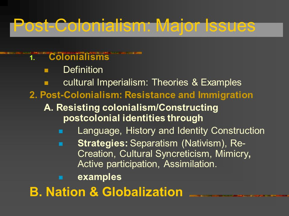 Postcolonialism 3 Issues of Nation and Globalization: 台灣