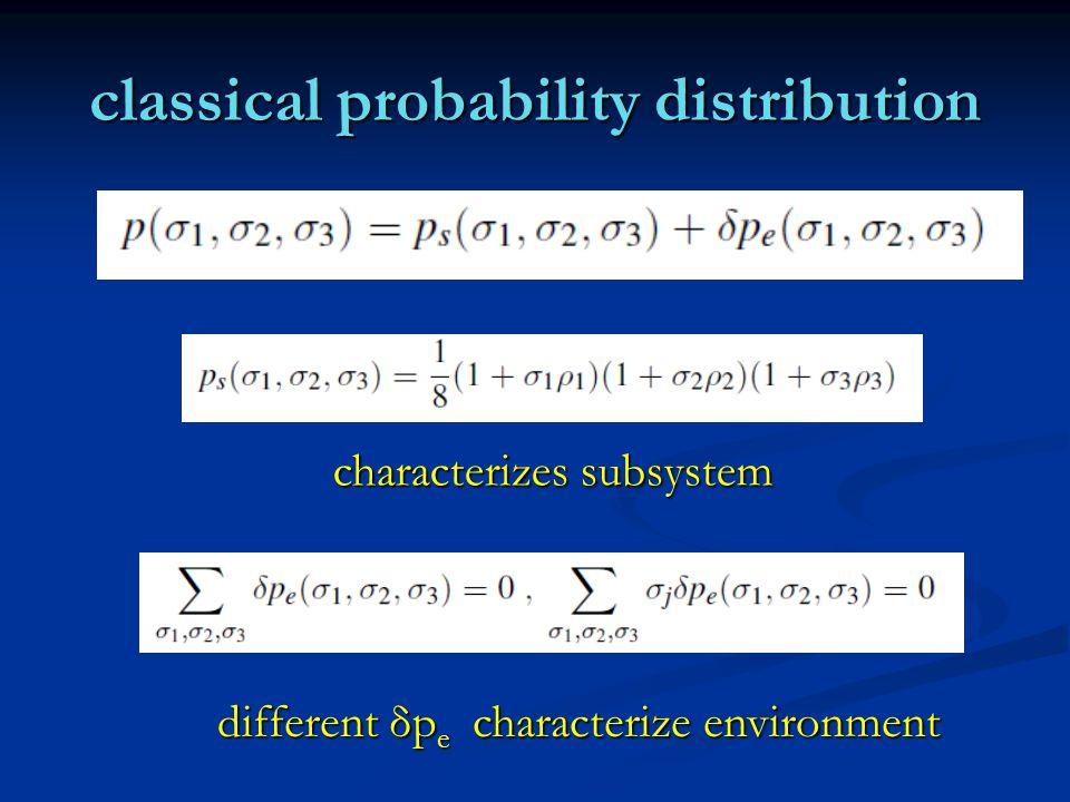 classical probability distribution characterizes subsystem different δp e characterize environment