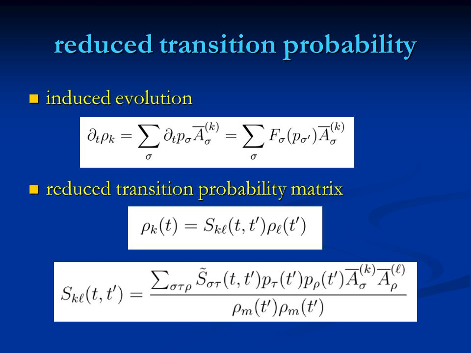 reduced transition probability induced evolution induced evolution reduced transition probability matrix reduced transition probability matrix