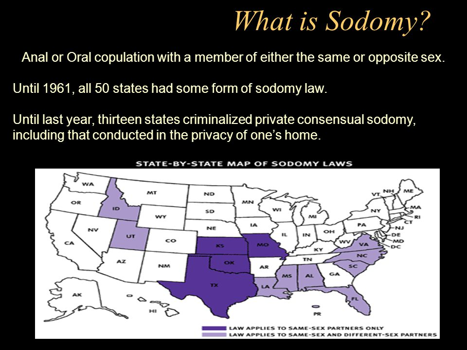 What is Sodomy? Anal or Oral copulation with a member of ...